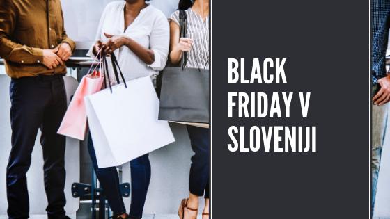 Black friday ponudbe v Sloveniji