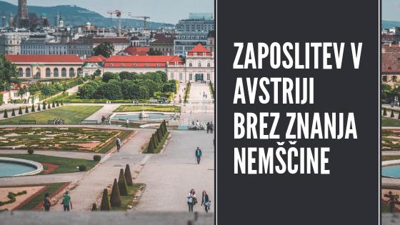Iščeš delo v Avstriji brez znanja nemškega jezika