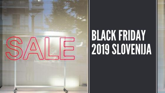 Black friday – črni petek ponudbe 2019