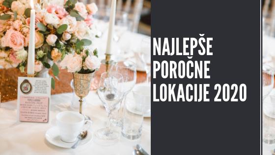 Najboljše lokacije za poroko v Sloveniji 2020