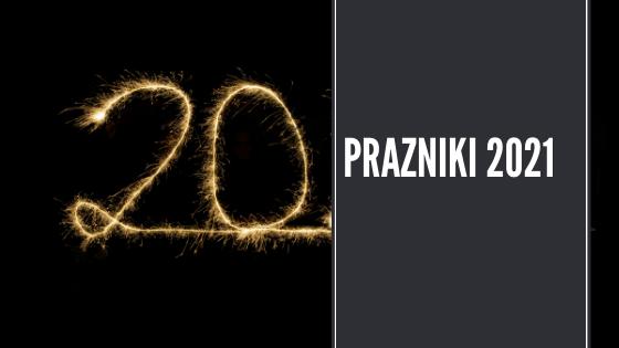 Prazniki 2021 in dela prosti dnevi v Sloveniji